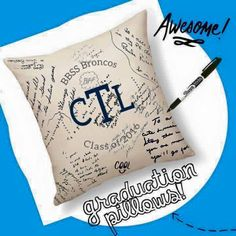 A gift that will mean so much to a graduate...a pillow that their classmates can sign!  www.mythirtyone.com/chelseycolson