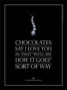 One in a series of good ads for A Diamond is Forever -- as condescending as these ads may be, from a creative perspective, they're very good!