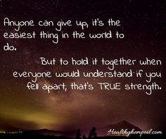 You have a lot of strength love...