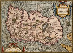 Abraham Ortelius first map of Ireland first published in 1573 .  From Theatrum Orbis Terrarum, the first modern atlas of the World.