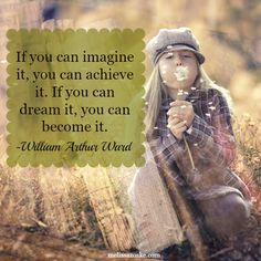 Imagine, Dream, Become.
