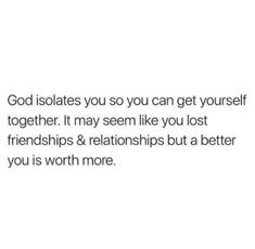 Oh yes. Sometimes isolating myself gives me a clearer perspective on which direction to take in life & it allows me to focus more on my relationship with God regardless what other people might think. Outside opinions will never come close to your truth. And leaving toxic people behind always renews me.