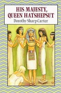 Historical Fiction Children's Book - about the only female Pharaoh in Egypt's history