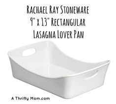 Great gift idea!  Mothers day, fathers day, neighbor gift, housewarming gift, wedding gift, Rachel Ray Stoneware 9x13 Lasagna Lover Pan - A Thrifty Mom