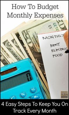 How To Budget Monthly Expenses - Four Easy Steps that will keep you on track every month | KansasCityMamas.com