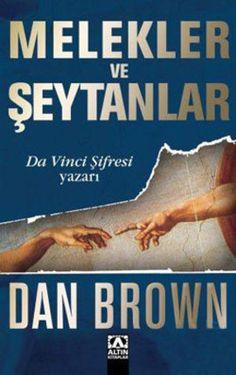melekler ve seytanlar - dan brown - altin kitaplar  http://www.idefix.com/kitap/melekler-ve-seytanlar-dan-brown/tanim.asp
