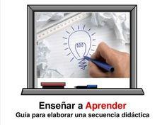 Secuencia Didáctica - Estupenda Guía para Enseñar a Aprender | #Presentación #Educación