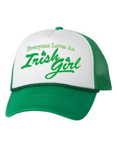 bc2d817afb0 Everyone loves an Irish girl dual color trucker hat