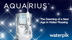 Waterpik® Aquarius™ Professional Water Flosser The easy and more effective way to floss.