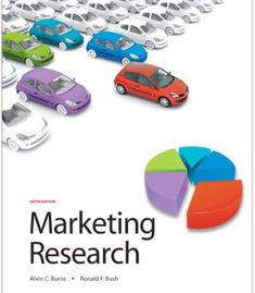Free test bank for basic marketing research 3rd edition by burns is marketing research 6th edition pdf fandeluxe Gallery
