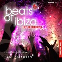 Beats Of Ibiza - Life In Progress - #08/2013 (low-q) by Paul Matcorn on SoundCloud