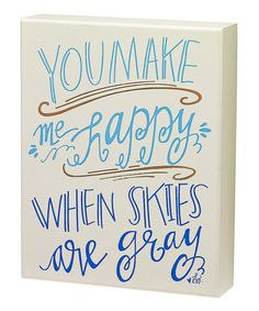 Another great find on 'Make Me Happy' Box Sign by Collins Box Signs, Name Signs, Painted Signs, Hand Painted, Painted Wood, Chalkboard Decor, You Make Me Happy, Words Quotes, Sayings