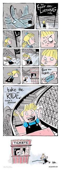 Pra mim, esse é a melhor tira do ZenPencils!  14. HUNTER S. THOMPSON: Buy the ticket