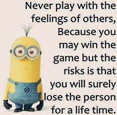 Well us smart ones that learned this along time ago but seems fools are attracted to the wrong person that sweet talks and plays the game good. You can see right through the person but yet you still want them Minions Fans, Funny Minion Memes, Minions Quotes, Funny Cartoons, Minion Sayings, Minion Humor, Crazy Quotes, True Quotes, Funny Quotes