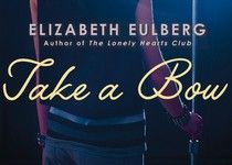 Review of 'Take a Bow' by Elizabeth Eulberg--awesome YA!