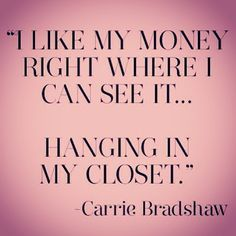 Sex in the City, Carrie Bradshaw, quote