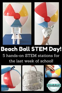 Beach Ball STEM Stations! This is such a fun activity for the last week of school. Students rotate through 5 Stations with engineering and measurement challenges. Perfect for the end of the school year! More Than a Worksheet $