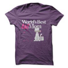 Worlds Best Cat Mom Tshirt | DonaShirts.com - Dare To Be Tshirts, Hoodies And Custom