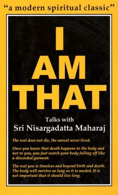 I Am That - Sri Nisargadatta Maharaj