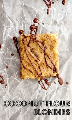 Coconut Flour Blondies. could try replacing the brown sugar with a 1/4 cup of honey. (dessert)