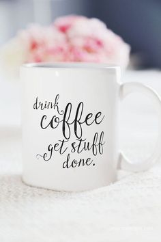 ~drink coffee get stuff done~ Works for me:)