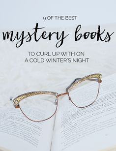 9 of the best mystery books. Amber has picked some superb books here and I trust her recommendations about the ones I haven't read..