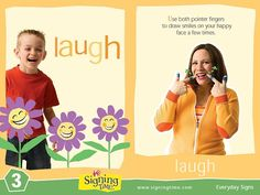 Laugh in Sign Language Learn how to sign laugh – because laughter really is the best medicine, and even better when it happens with your kids! Make an L-shape with each hand (extend the pointer finger up and the thumbRead Sign Language Book, Sign Language For Kids, Learn Sign Language, British Sign Language, Second Language, Baby Signing Time, Libra, Baby Flash Cards, Toddler Teacher