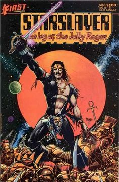 First Comics Rare Issue - Log Of The Jolly Roger - Space Pirate Comic Book - Starslayer Conquers Robotic Foe - Pirate Warrior Of Space - Timothy Truman