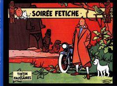 Les Aventures de Tintin - Album Imaginaire - Tintin et les Faussaires - Soirée Fétiche