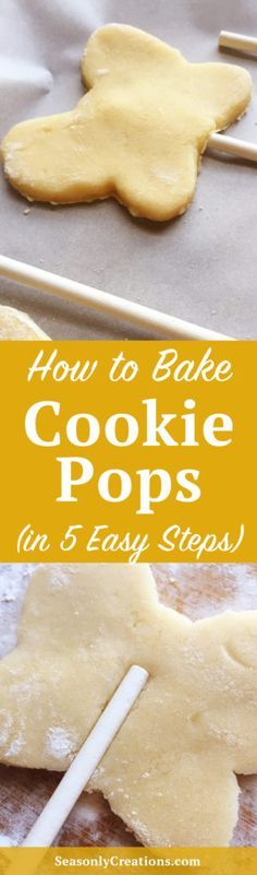 How to Bake Cookie Pops. A step-by-step guide to making cookie pops, with photos! Not sure how the cookie stays on the stick? Do you even know what kind of sticks to buy? These fives easy steps will get you baking cookie pops in no time. Click through for all the steps with how-to photos! | SeasonlyCreations.com | @SeasonlyBlog