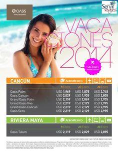 OASIS HOTEL VACACIONES 2014...DISFRUTA DEL MEJOR CARIBE