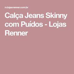 Calça Jeans Skinny com Puídos - Lojas Renner