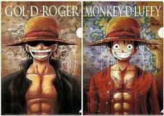 Gol D Roger and Monkey D Luffy