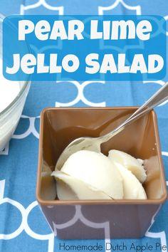 Pear Lime Jello Salad | Homemade Dutch Apple Pie