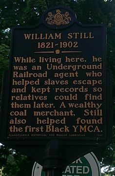 William Still.  This marker is located at 244 South 12th Street.