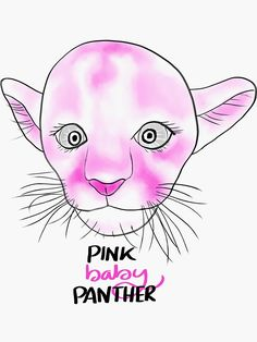 """""""Pink baby panther"""" Sticker by nobelbunt Baby Panther, Canvas Prints, Art Prints, Cute Illustration, Surface Design, Ears, Digital Art, Cute Animals, Stationery"""