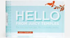 Hello from Juicy Temples by Jeremy Perez-Cruz, via Behance