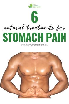 6 Natural Treatments for Stomach Pain Stomach Remedies, Back Pain Remedies, Headache Remedies, Natural Treatments, Natural Remedies, Remedies For Tooth Ache, Stomach Problems, Natural Pain Relief, Healing Herbs