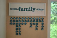 Family Birthday Calender. Great way to remember!
