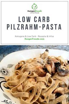 LowCarb Pilzrahm-Pasta - HungerFreude - Ketogene & Low Carb Rezepte - Düşük karbonhidrat yemekleri - Las recetas más prácticas y fáciles Low Calorie Meal Plans, Low Calorie Recipes, Healthy Recipes, Low Calorie Pasta, Cream Of Mushroom Pasta, Cream Pasta, Pasta Recipes, Soup Recipes, Diet Recipes