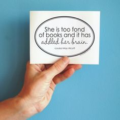 Patrons TOO fond of books? Might confuse us in the future!    Louisa May Alcott bumper sticker by BookFiend, $3.00