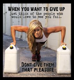 Don't Give Up!! Here's a blog on why you NEED TO FAIL. hmmmm! #motivation #fitness