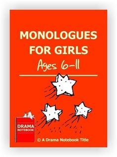 Twenty-four short monologues for younger girls. Monologues For Kids, Audition Monologues, Drama Activities, Drama Games, Auditions For Kids, English Drama, Drama Class, Acting Class, Voice Acting