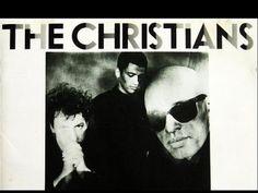 The Christians - The Christians (Full Album) 1987