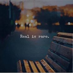 ...and he was real, very real!! #WordsofWisdomQuotes