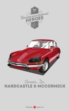 UnconventionalHeroes - Hardcastle & McCormick on Behance