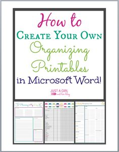 How to Create Your Own Organizing Printables in Microsoft Word | JustAGirlAndHerBlog.com
