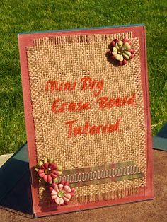 No time to be bored: Dry Erase Board Tutorial