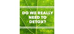 On Air with ella-  Detox Feature Dr Jillian Teta