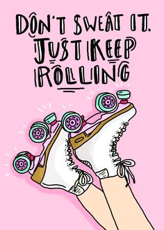 'Don't Sweat It' Roller Skate Greeting Card - 'Don't Sweat It' Roller Skate Greeting Card // The Fuzzy Bee Paper Compnay // Source by edelkirsch - Roller Derby Skates, Roller Derby Girls, Quad Skates, Skating Rink, Figure Skating, Snowboard Girl, Skate Girl, Skate Party, Retro